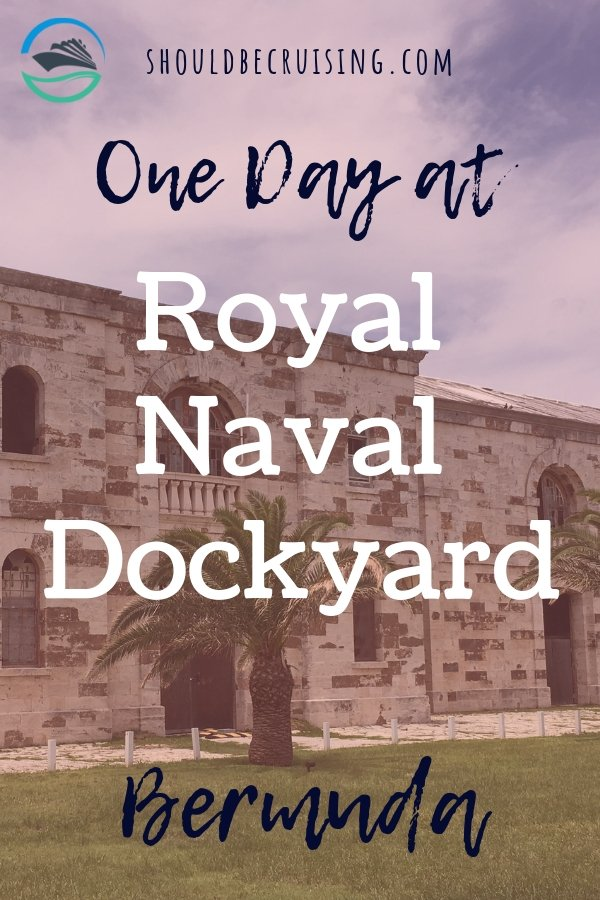 One Day at Royal Naval Dockyard Bermuda