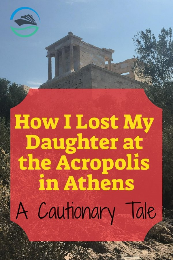 How I Lost My Daughter at the Acropolis in Athens