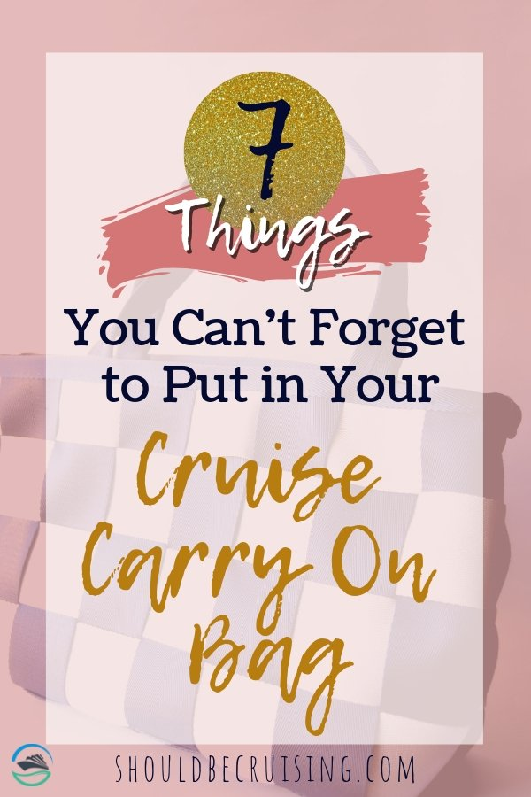 Packing for a cruise? Don't just focus on what's going in your suitcase! What about your embarkation day bag? Don't forget to include these very important items! Pack the perfect cruise carry on bag. #cruisepackinglist #cruise #cruising #traveltips