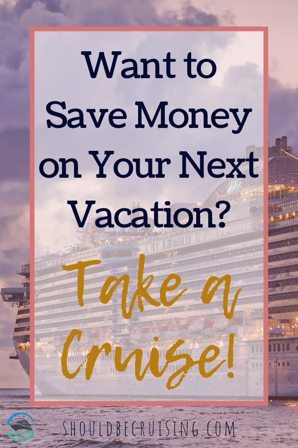 Planning a budget vacation? Have you thought about a cruise? With so many of your costs included in the fare, a cruise vacation can be a very good value.  #cruise #cruising #budgetvacation #cheapvacation #allinclusive #cruisetips #traveltips