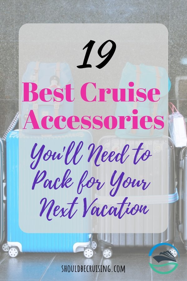 The 19 Best Cruise Accessories You Need to Pack