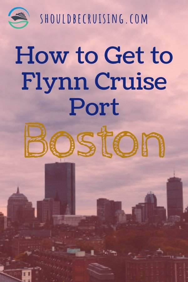 How to Get to Flynn Cruise Port Boston