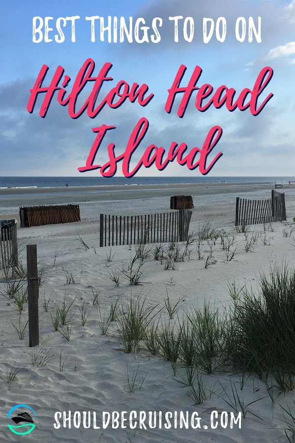 Best Things to do on Hilton Head Island