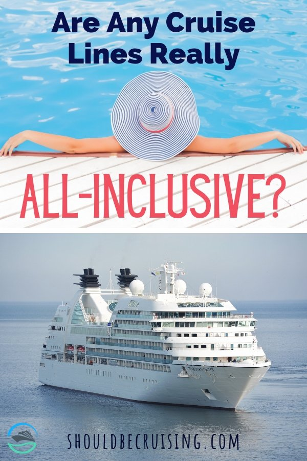 Which Cruise Lines Offer All-Inclusive Cruises?