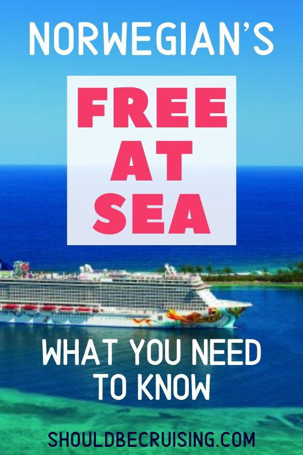 Norwegian\'s Free at Sea: The Ultimate Guide