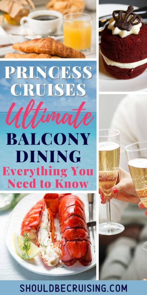 Princess Cruises Ultimate Balcony Dining | Everything You Need to Know