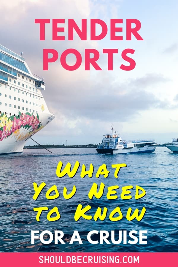 Everything You Need to Know About Tender Ports on a Cruise