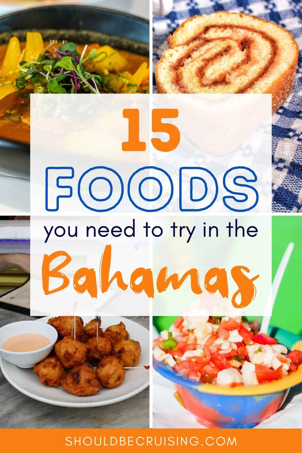 15 Delicious Foods in the Bahamas You Need to Try